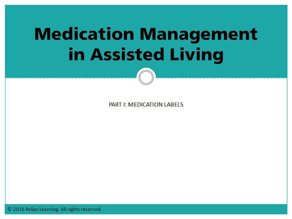 Medication Management in Assisted Living-Part I