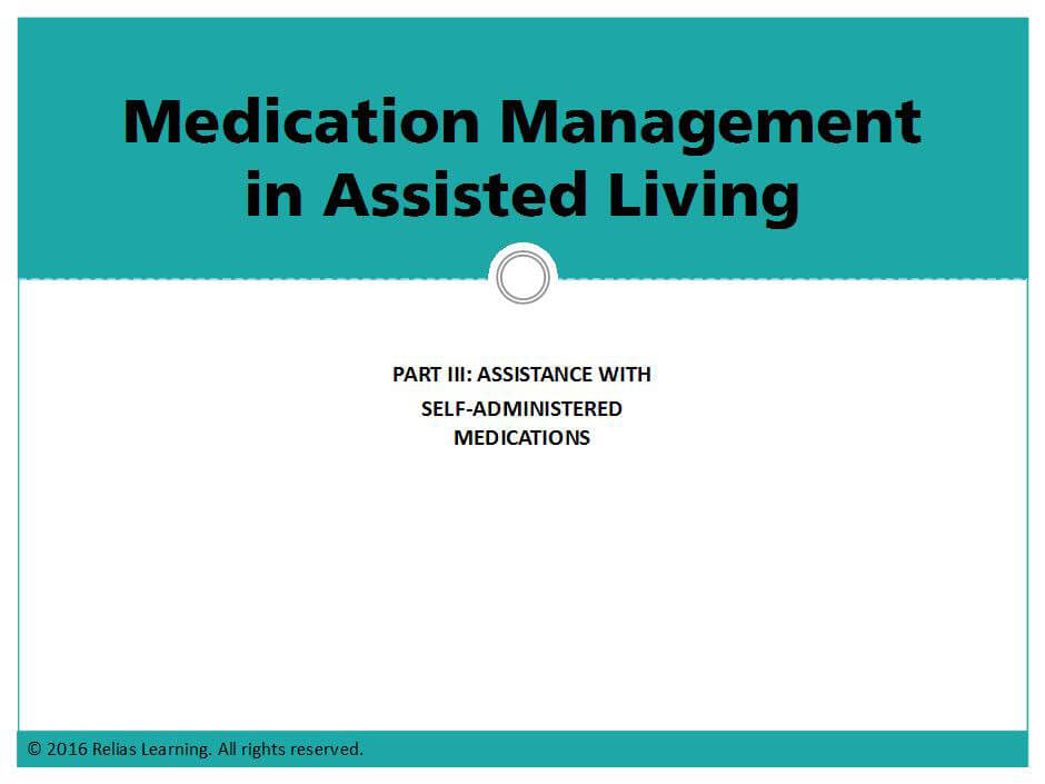Medication Management in Assisted Living-Part III