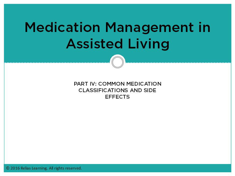 Medication Management in Assisted Living-Part IV