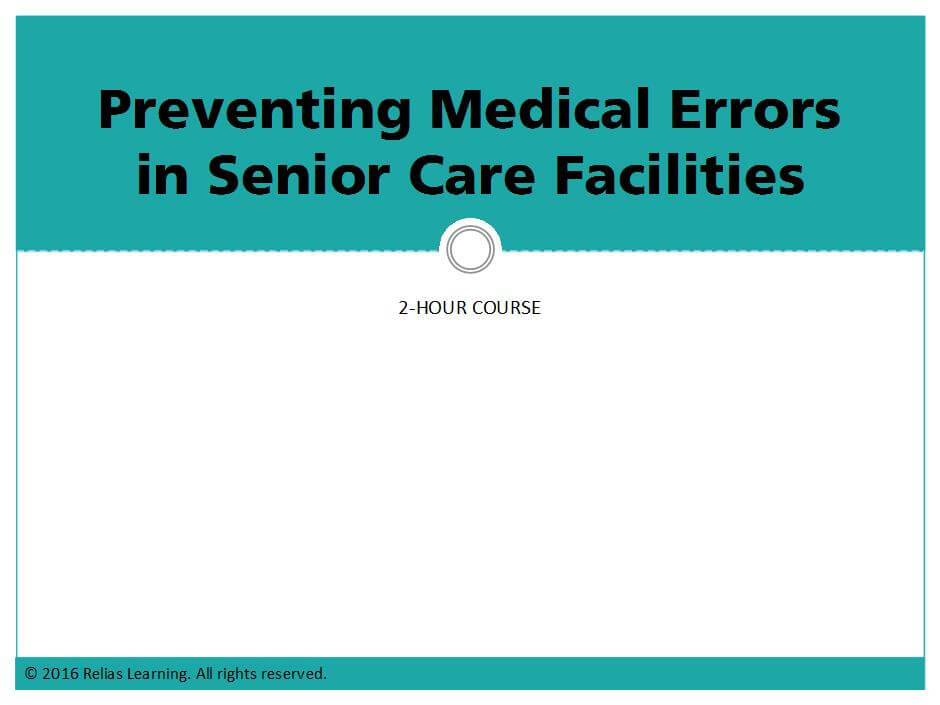 Preventing Medical Errors in Senior Care Facilities