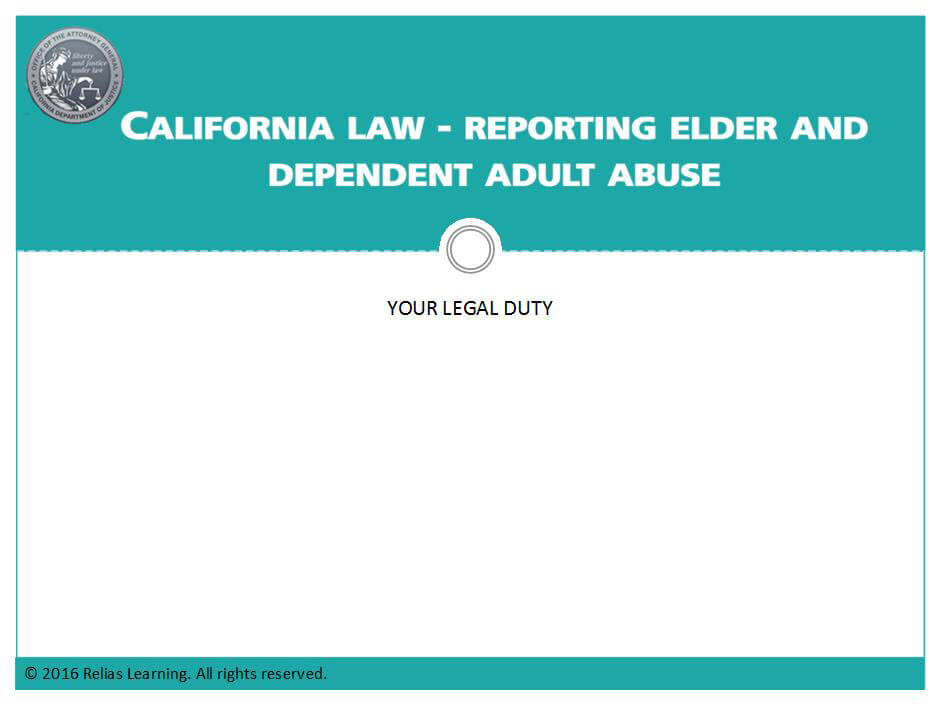 California Law - Reporting Elder and Dependent Adult Abuse