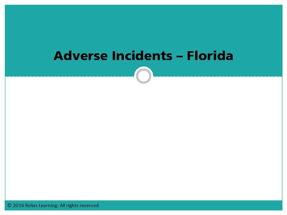 Adverse Incidents - Florida