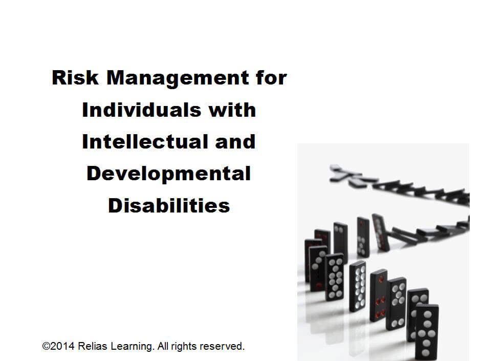 Risk Management for Individuals with IDD