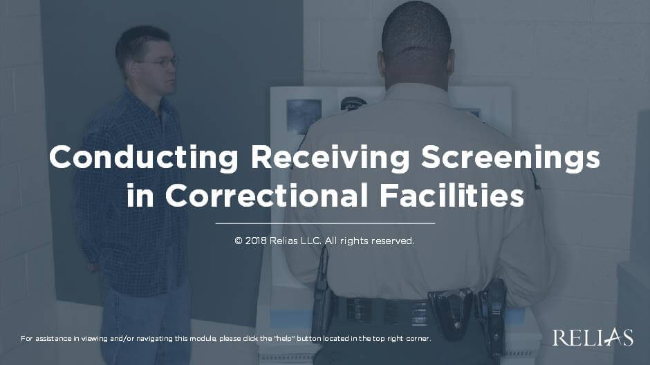 Conducting Receiving Screening in Correctional Facilities