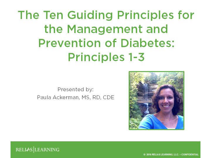 The Ten Guiding Principles for the Management and Prevention of Diabetes: Principles 1-3