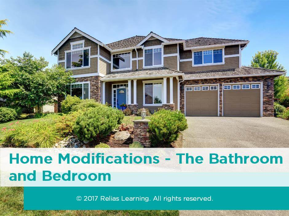 Home Modifications - The Bathroom and Bedroom | RELIAS ACADEMY