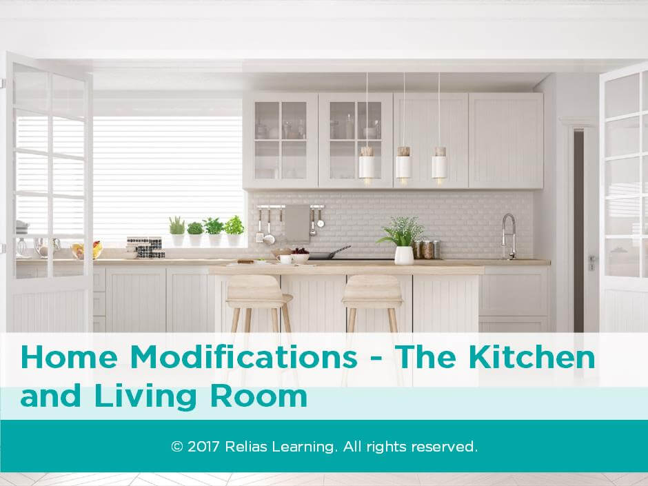 Home Modifications - The Kitchen and Living Room