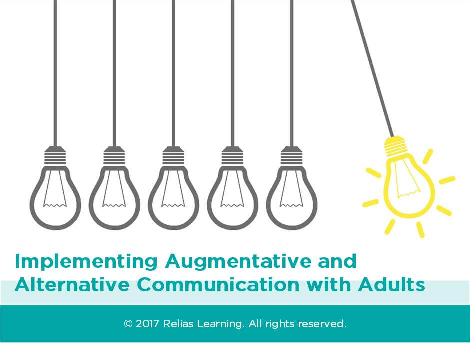Implementing Augmentative and Alternative Communication in Adults