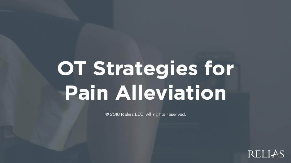 OT Strategies for Pain Alleviation