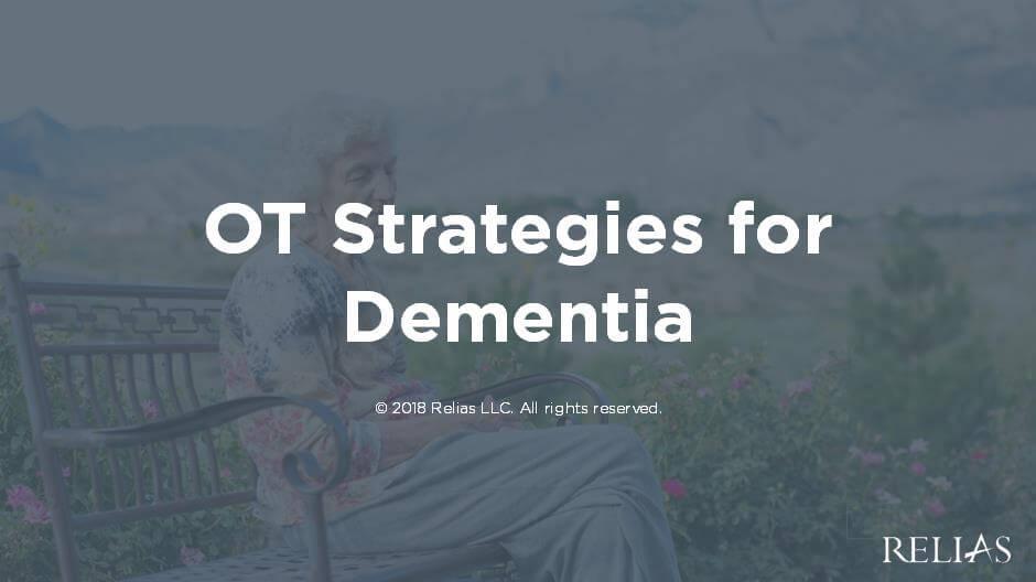 OT Treatment Strategies for Dementia