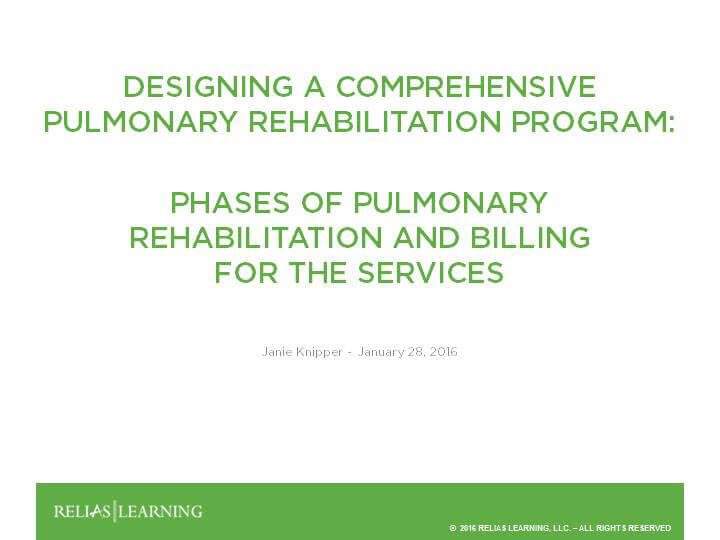 Phases of Pulmonary Rehabilitation and Billing for the Services - Part 2