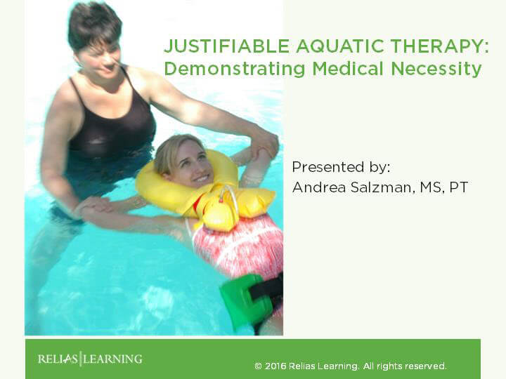 Justifiable Aquatic Therapy - Demonstrating Medical Necessity