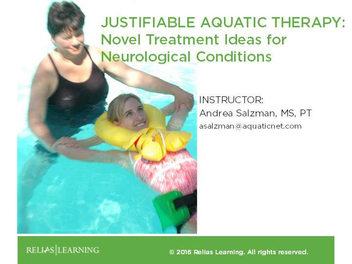 Justifiable Aquatic Therapy - Novel Treatment Ideas for Neurological Condition