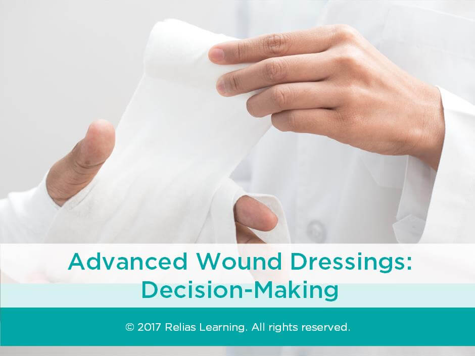Advanced Wound Dressings: Decision Making