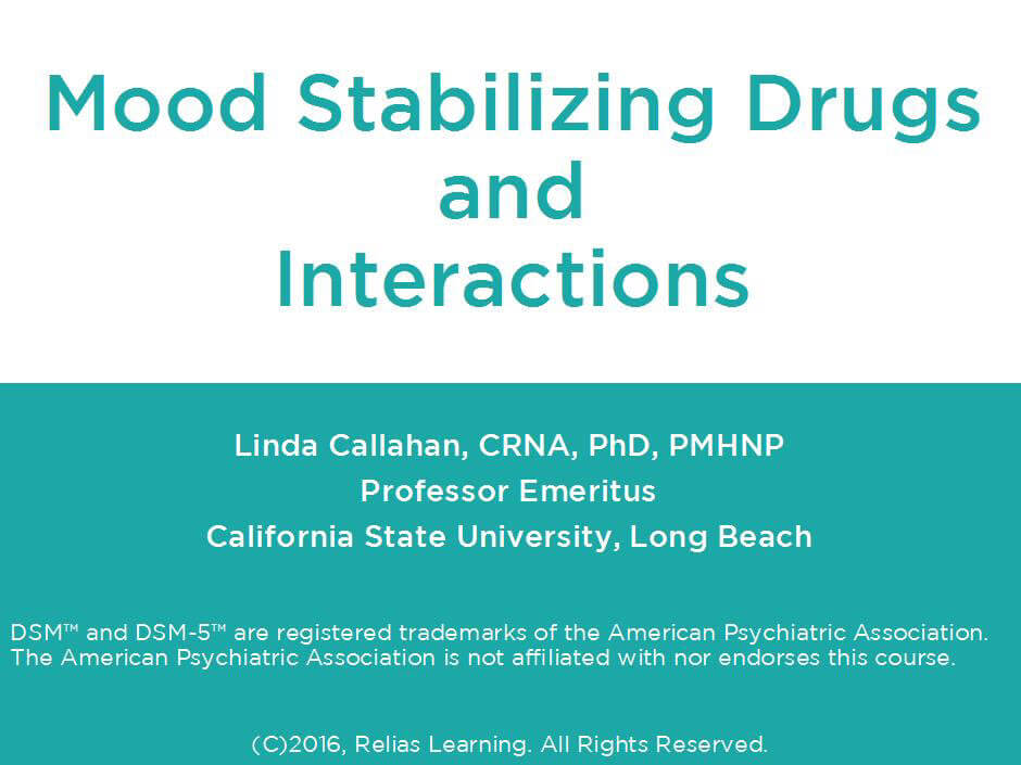 Mood Stabilizing Drugs and Interactions