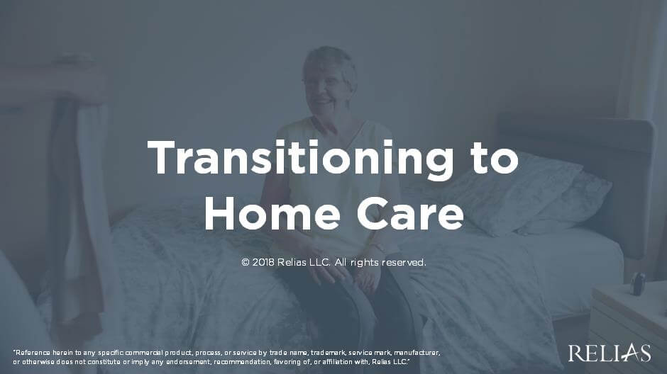 Transitioning to Home Care
