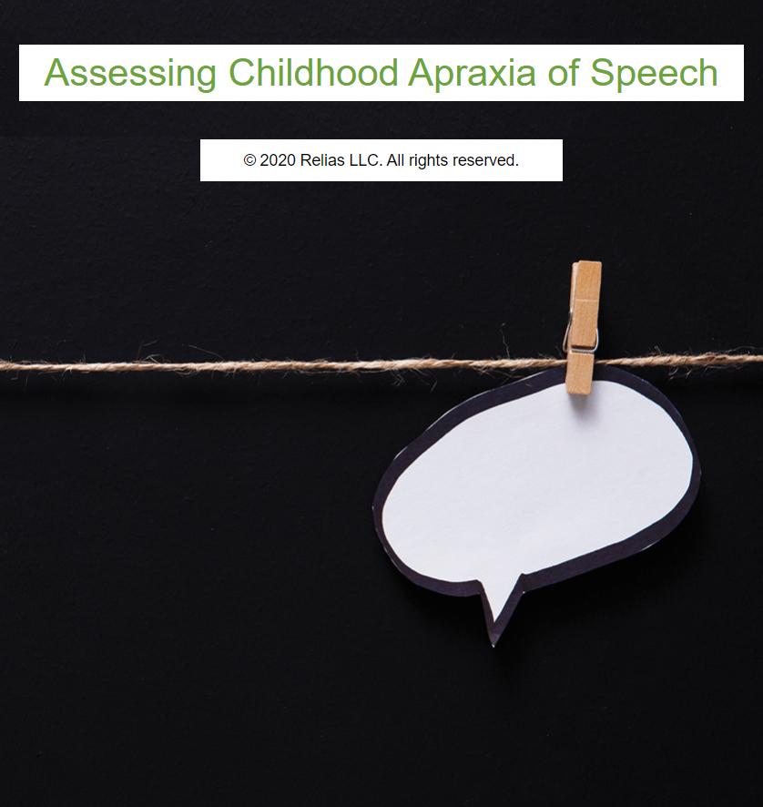 Assessing Childhood Apraxia of Speech