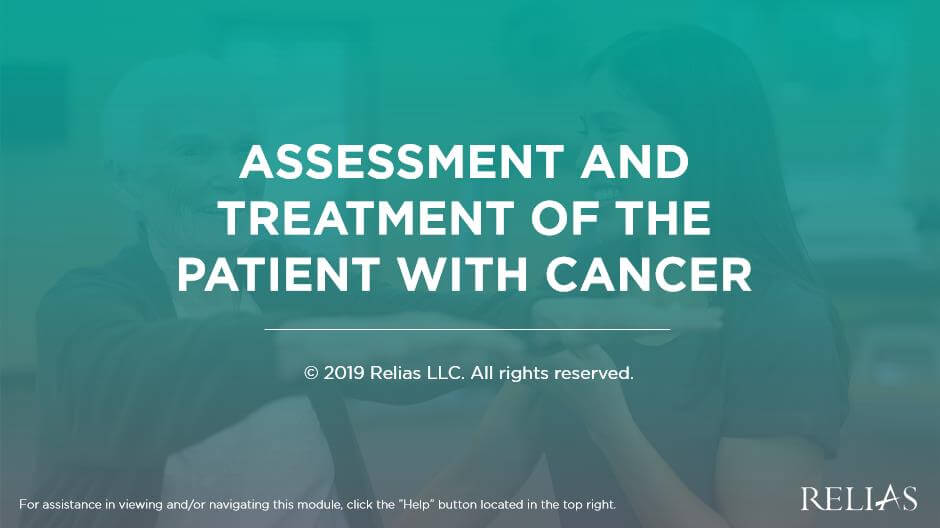 Assessment and Treatment of the Patient with Cancer