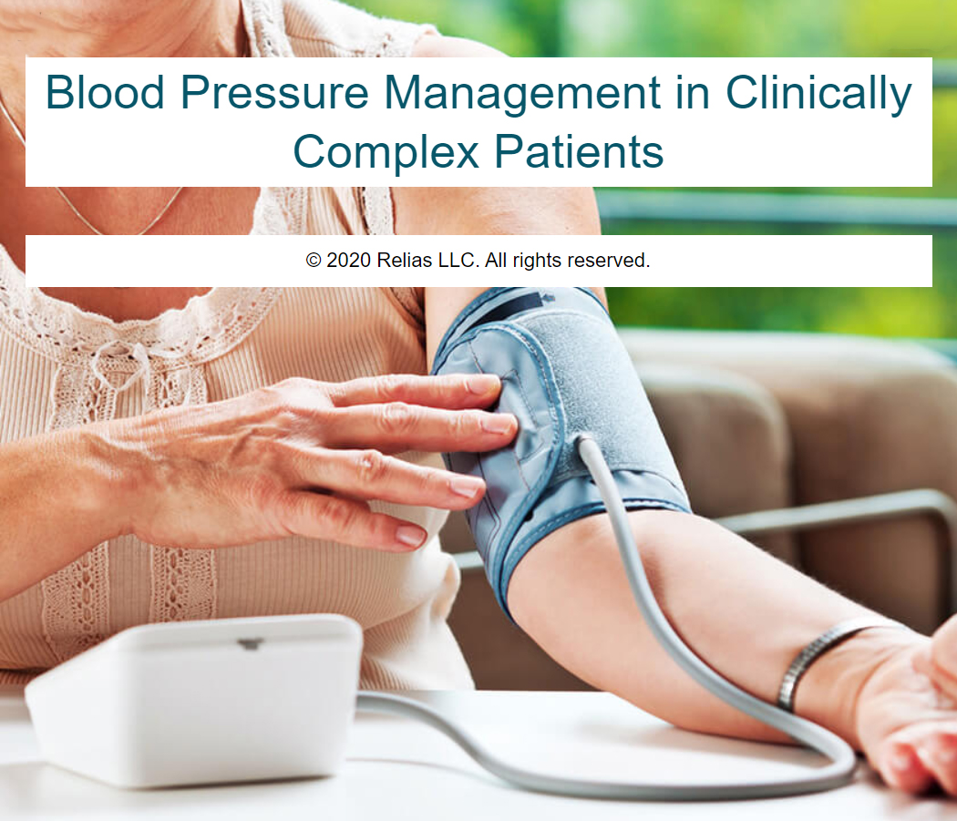 Blood Pressure Management in Clinically Complex Patients