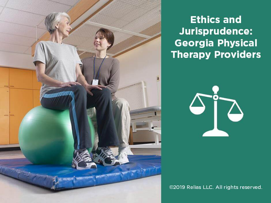 Ethics and Jurisprudence for Georgia PT Providers