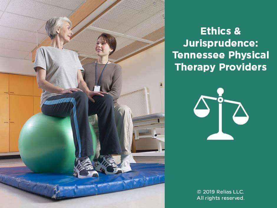 Ethics and Jurisprudence: Tennessee Physical Therapy Providers