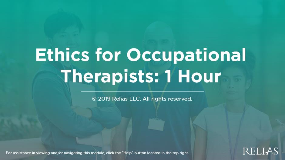 Ethics for Occupational Therapists: 1 Hour