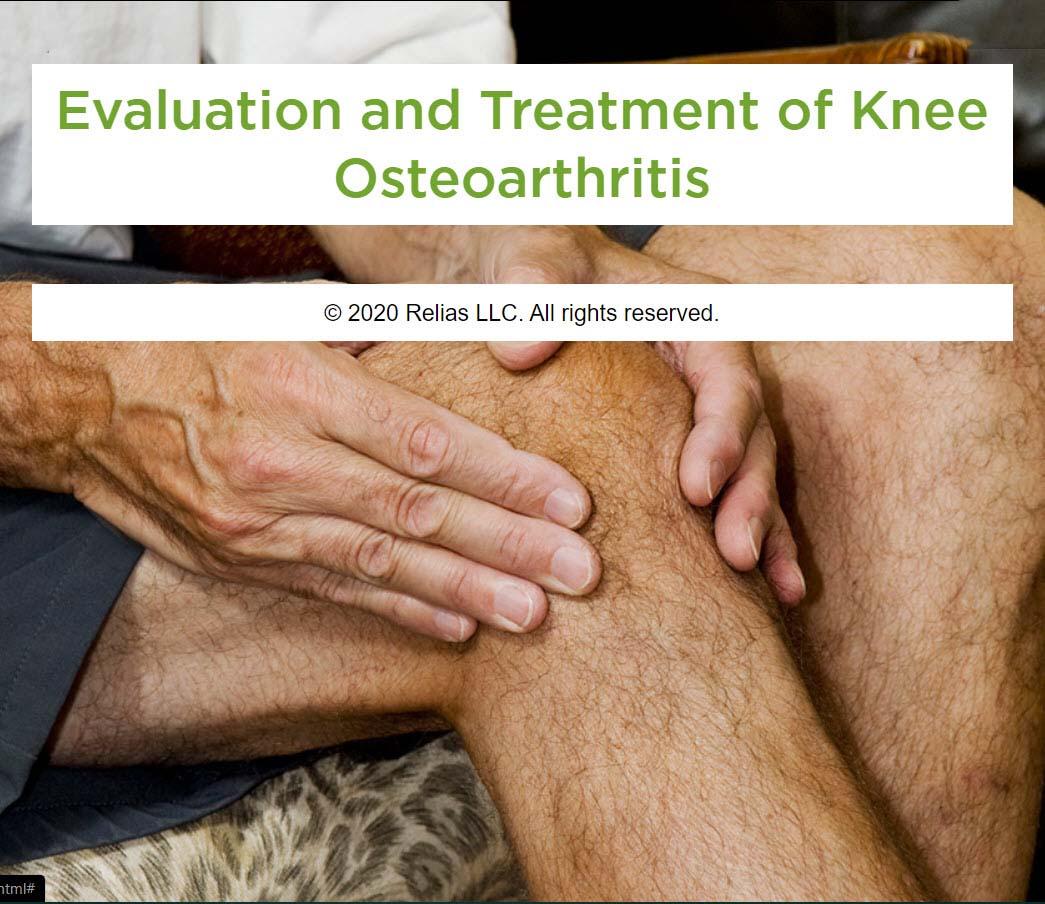 Evaluation and Treatment of Knee Osteoarthritis