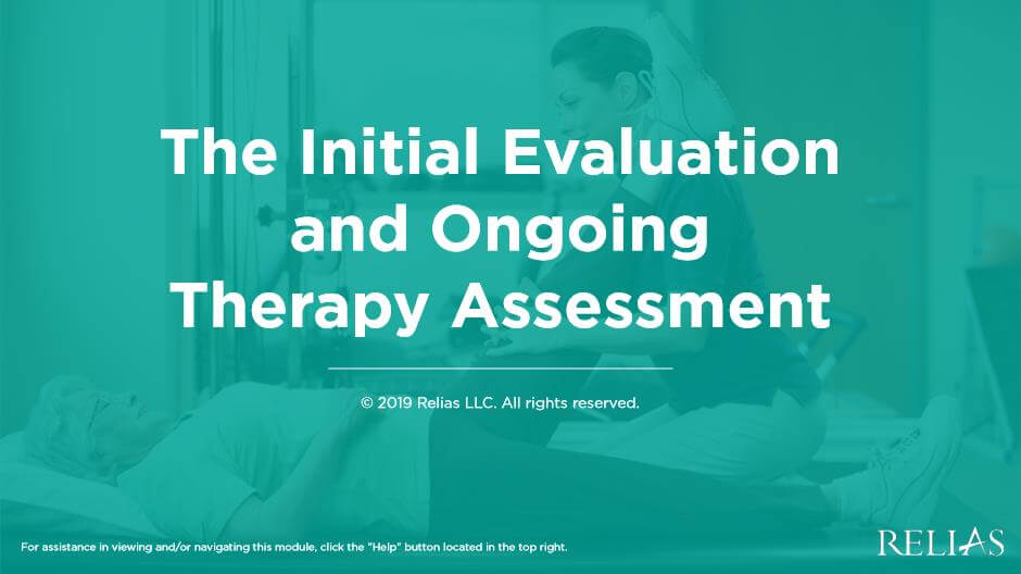The Initial Evaluation and Ongoing Therapy Assessment