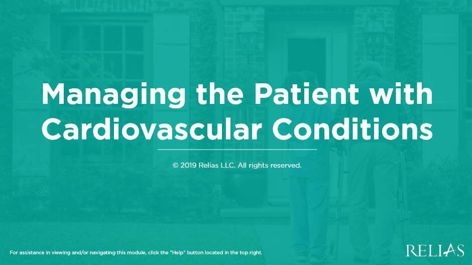 Managing the Patient with Cardiovascular Conditions