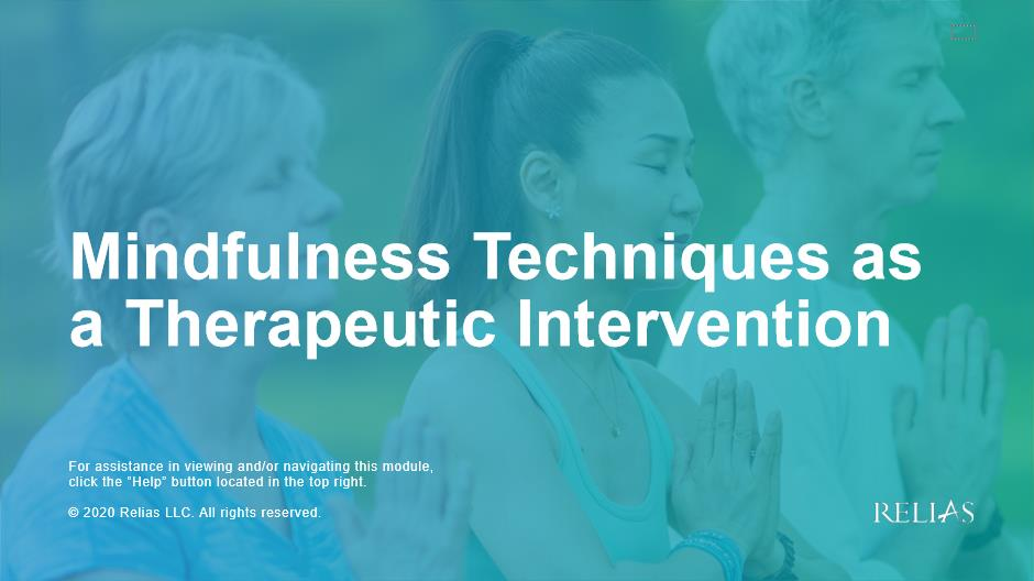 Mindfulness Techniques as a Therapeutic Intervention