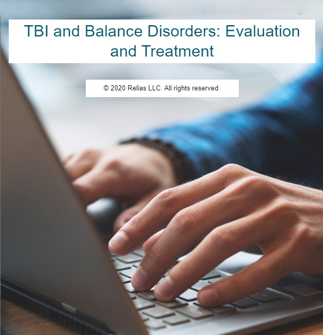 TBI and Balance Disorders: Evaluation and Treatment