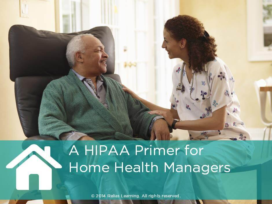 A HIPAA Primer for Home Health Managers