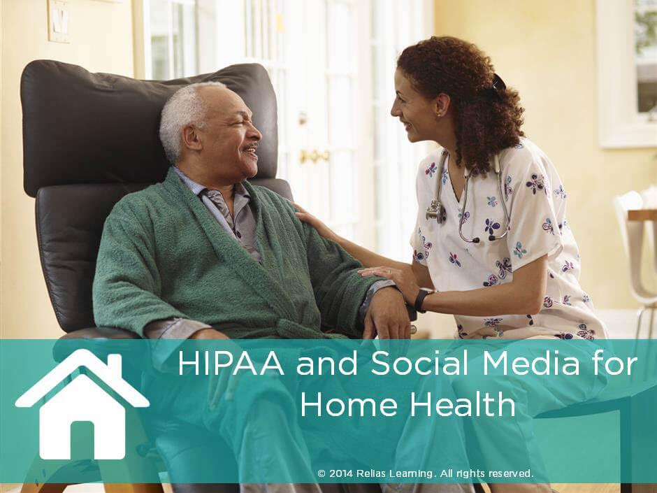 HIPAA and Social Media for Home Health