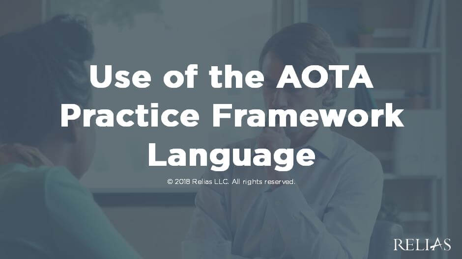 Use of the AOTA Practice Framework Language