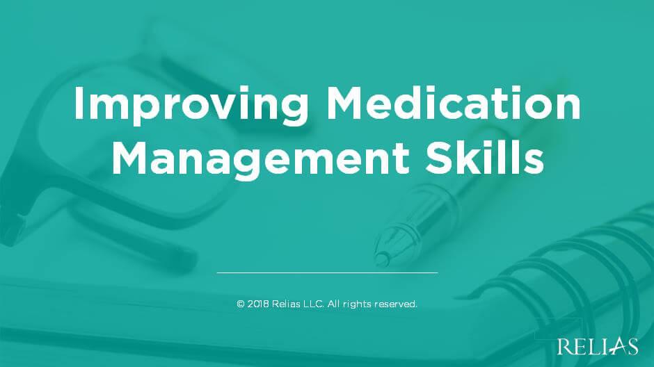 Improving Medication Management Skills
