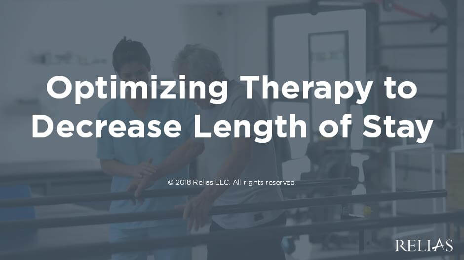 Optimizing Therapy to Decrease Length of Stay