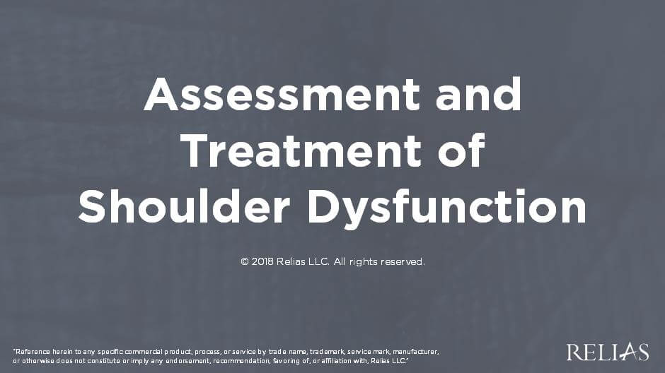 Assessment and Treatment of Shoulder Dysfunction