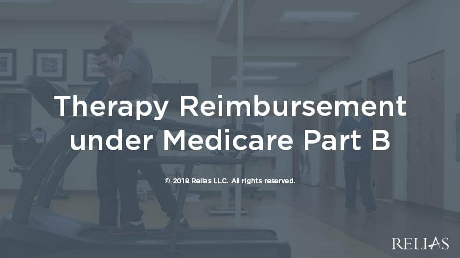 Therapy Reimbursement under Medicare Part B