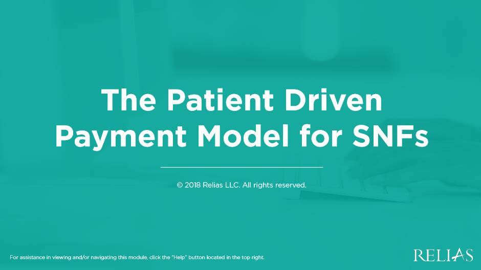 The Patient Driven Payment Model for SNFs