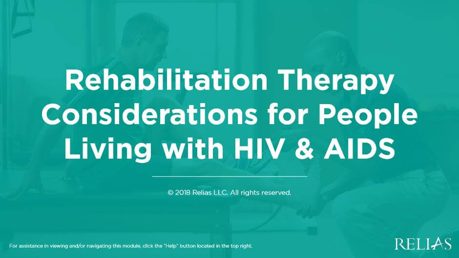 Rehabilitation Therapy Considerations for People Living with HIV/AIDS