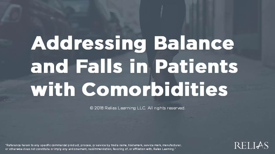 Addressing Balance and Falls in Patients with Co-Morbidities
