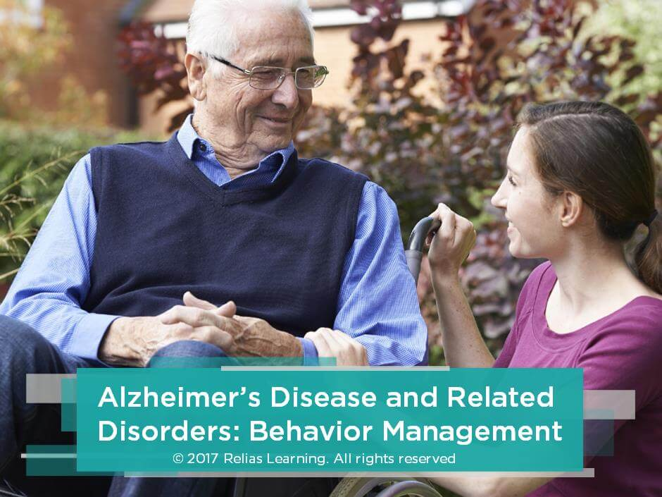 Alzheimer's Disease and Related Disorders: Behavior Management