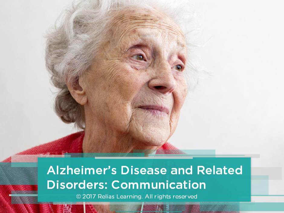 Alzheimer's Disease and Related Disorders: Communication