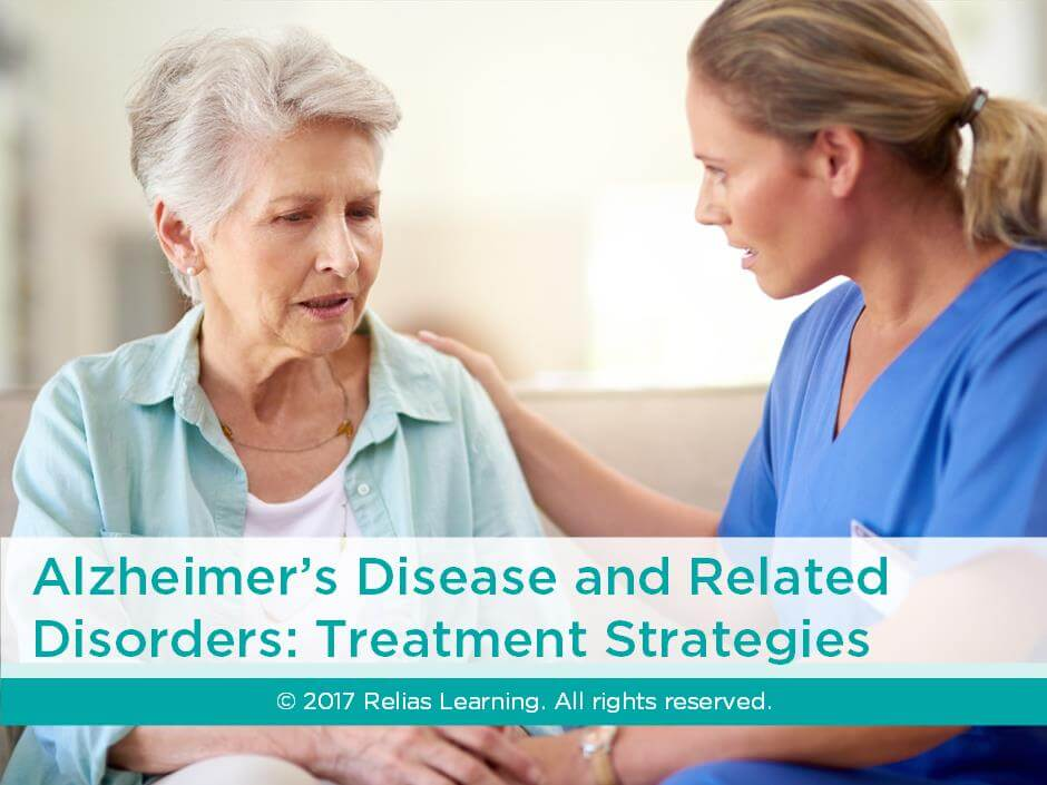 Alzheimer's Disease and Related Disorders: Treatment Strategies