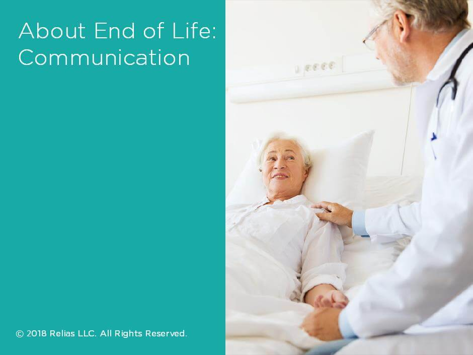 About End of Life: Communication