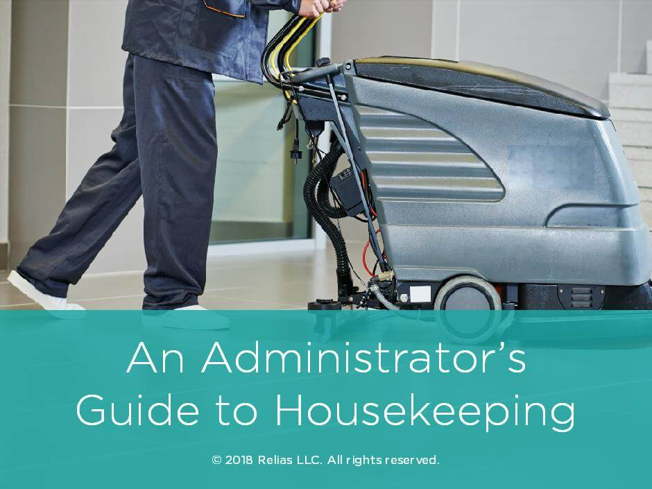 An Administrator's Guide to Housekeeping