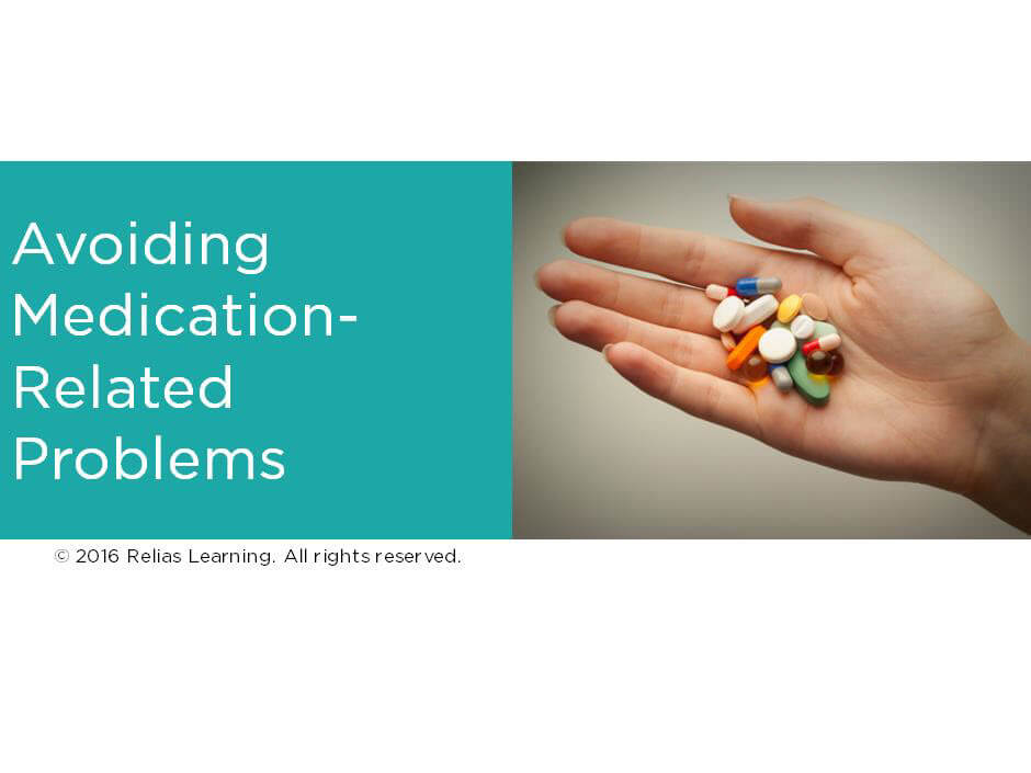 Avoiding Medication-Related Problems