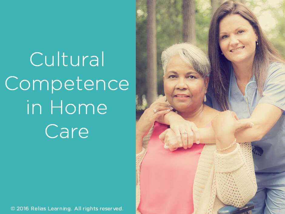 Cultural Competence in Home Care