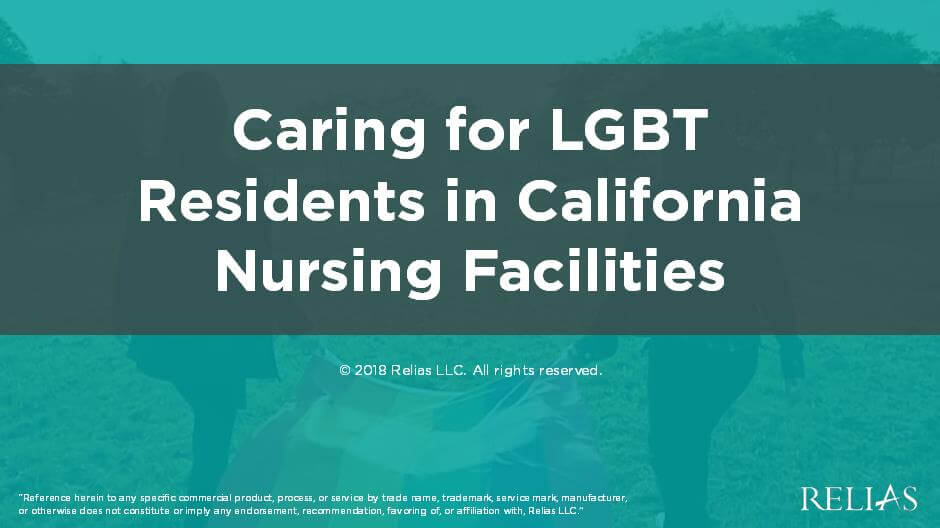 Caring for LGBT Residents in California Nursing Facilities
