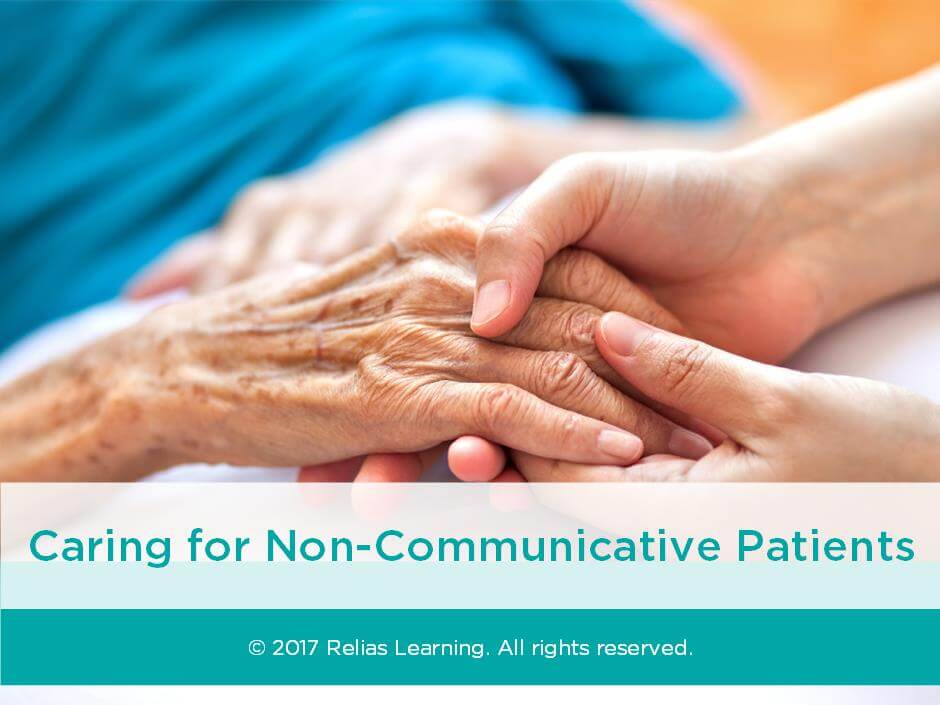 Caring for Non-Communicative Patients